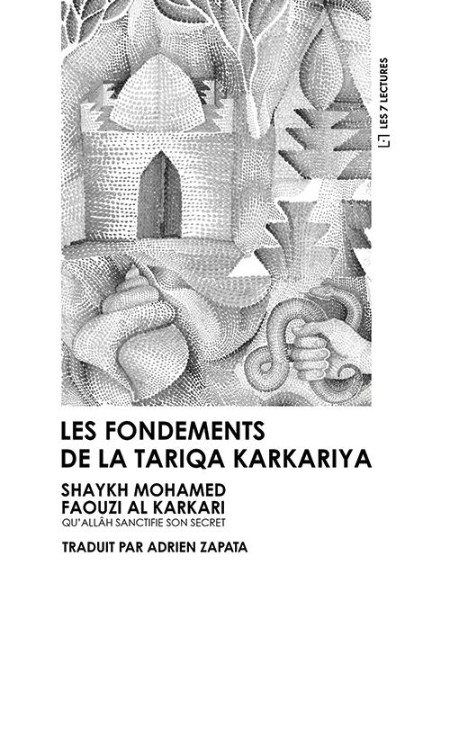 Les fondements de la Tariqa Karkariya